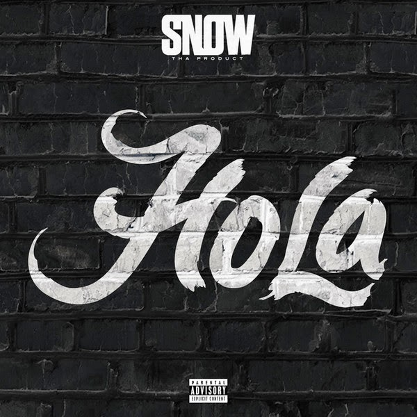Snow tha Product - Hola - Single Cover