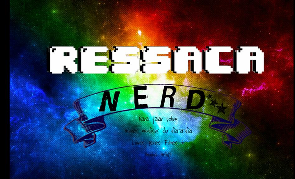 Ressaca Nerd