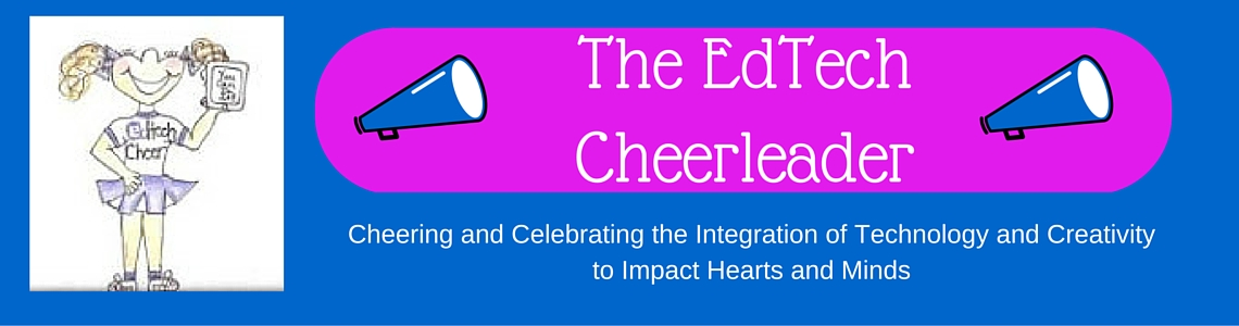 The EdTech Cheerleader