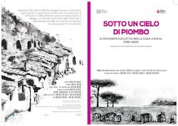 Sotto un cielo di piombo. Il movimento di lotta per la casa a Roma 1961-1985