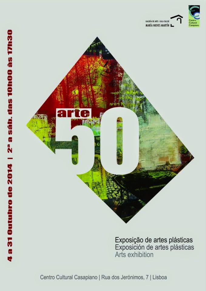 ARTE 50, Exposición Internacional de Artes Plásticas, Lisboa 2014