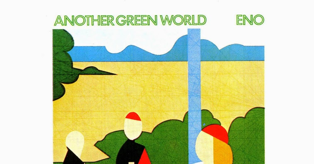 Eno Another Green World