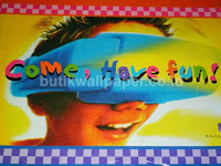 http://www.butikwallpaper.com/2012/07/come-have-fun.html