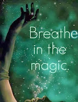 Breathe in the magic...