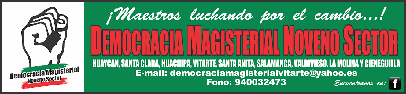 DEMOCRACIA MAGISTERIAL DEL CONO ESTE DE LIMA