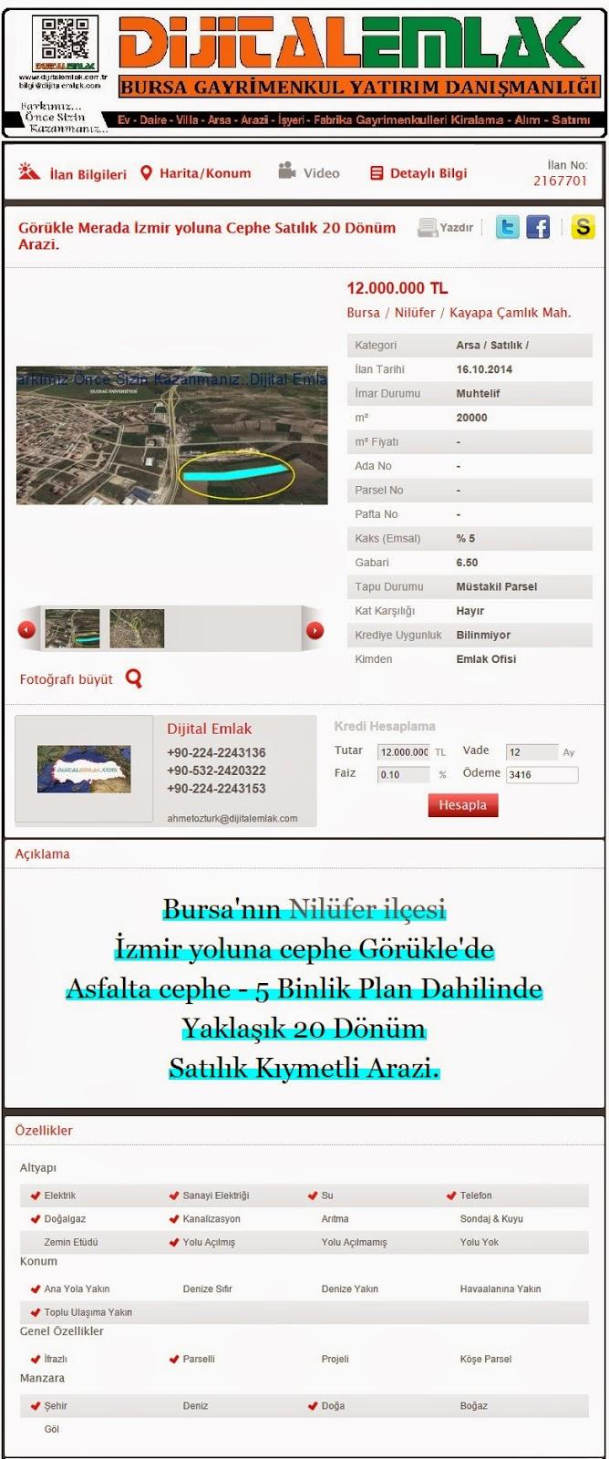 http://www.dijitalemlak.com.tr/ilan/2167701_gorukle-merada-izmir-yoluna-cephe-satilik-20-donum-arazi.html