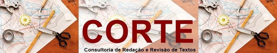 [CORTE] Consultoria de Redação e Revisão de Textos