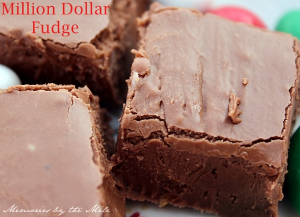 Million Dollar Fudge | memoriesbythemile.com