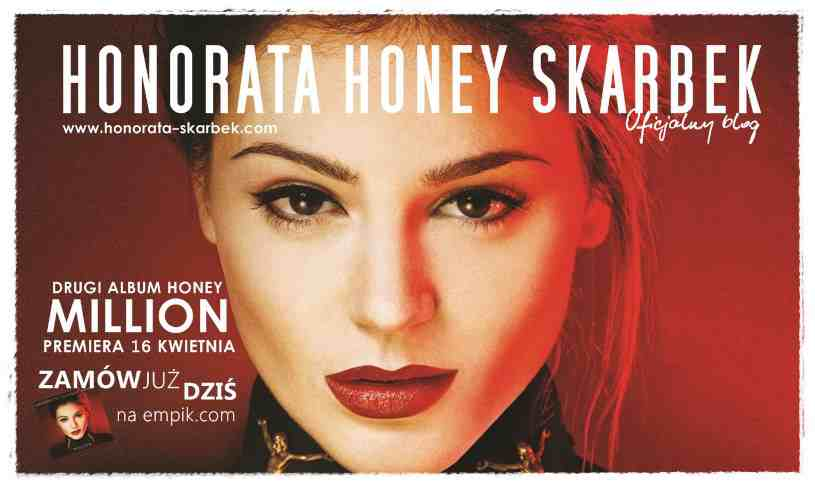 Honorata HONEY Skarbek Official Blog