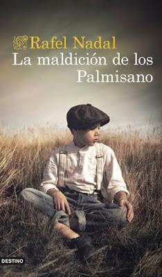 LIBRO - La maldición de los Palmisano Rafel Nadal (Destino - 1 Septiembre 2015) NOVELA | Edición papel & ebook kindle Comprar en Amazon