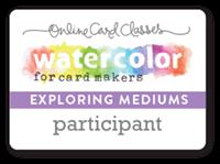 Watercolor - Exploring Mediums