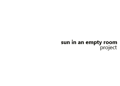 sun in an empty room project