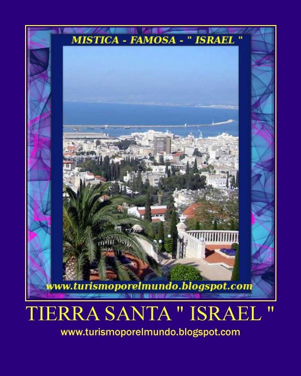 """ISRAEL """" Turismo todo el Año """""""
