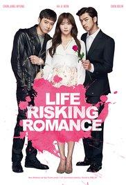 Watch Life Risking Romance Online Free Putlocker