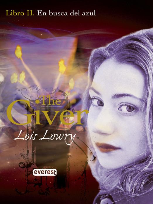 JUVENIL: En Busca del Azul (The Giver #2) : Lois Lowry [Everest, Noviembre 2009] PORTADA
