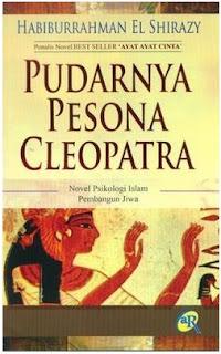 Novel Pudarnya Pesona Cleopatra karya Habiburrahman