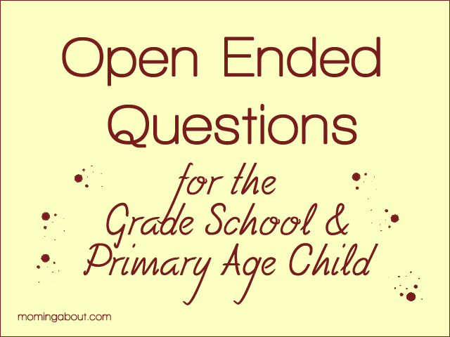 Open Ended Questions for Primary Kids