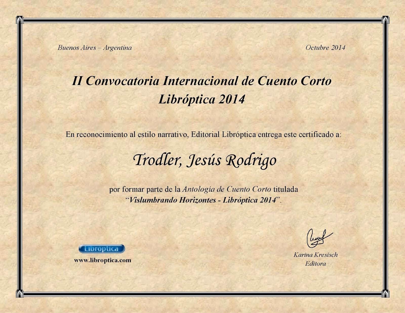 "Diploma ""II convocatoria internacional de cuento corto Libróptica 2014"""