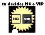 HC o VIP??