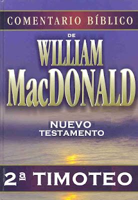William MacDonald-Comentario Bíblico-Nuevo Testamento-2ª Timoteo-