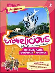 Travelicious Malang, Batu, Surabaya, Madura