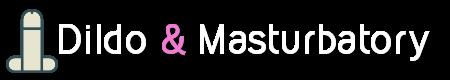 Dildo & Masturbatory