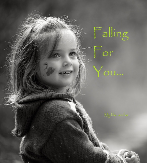 Falling For You...
