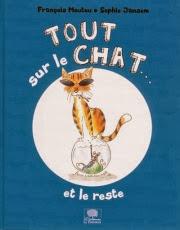 Tout sur le chat et le reste de François Moutou et Sophie Jansem