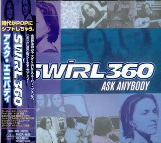 Swirl 360 - Ask Anybody - 1998