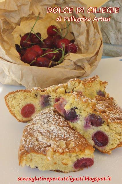 dolce di ciliegie senza glutine e senza latte: di pellegrino artusi