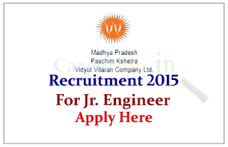 M.P.Paschim Kshetra Vidut Vitatan Co. Limited Recruitment 2015 for the post of Junior Engineer
