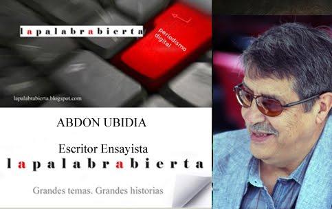 ABDON UBIDIA ESCRITOR ENSAYISTA