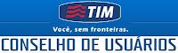 Conselho de Usuários TIM www.tim.com.br/conselhodeusuarios