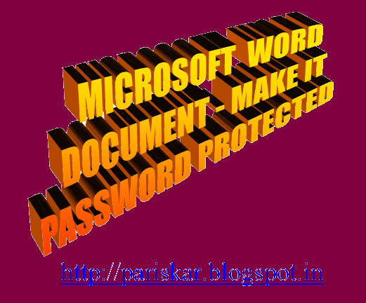 Microsoft Word Document-How to Make it Password Protected
