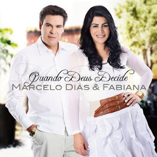 Download CD Marcelo Dias e Fabiana   Quando Deus Decide