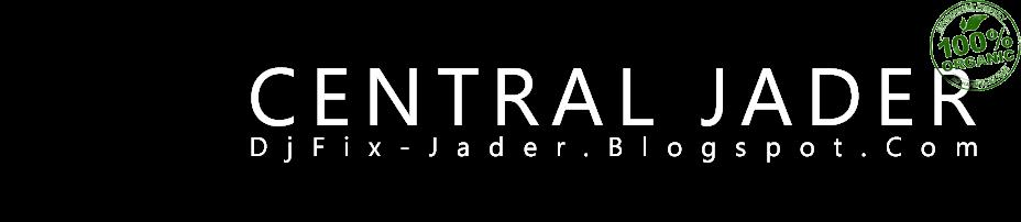Central Jader