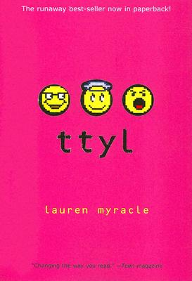 Description of the book ttyl - 10th Anniversary update and reissue