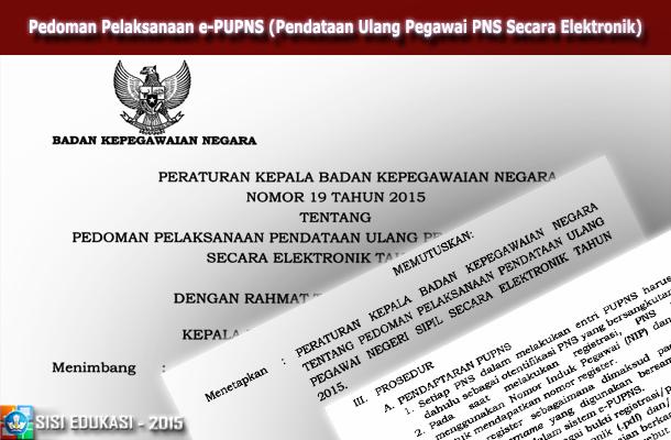Pedoman Pelaksanaan E Pupns Pendataan Ulang Pns Secara Elektronik Wiki Edukasi