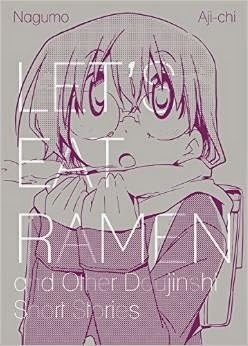 Let's Eat Ramen and Other Doujinshi Short Stories by Nagumo, Aji-Ichi
