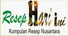 Kumpulan Resep Masakan Nusantara | Masakan Indonesia