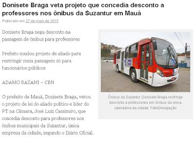 https://blogpontodeonibus.wordpress.com/2015/05/27/donisete-braga-veta-projeto-que-concedia-desconto-a-professores-nos-onibus-da-suzantur-em-maua/