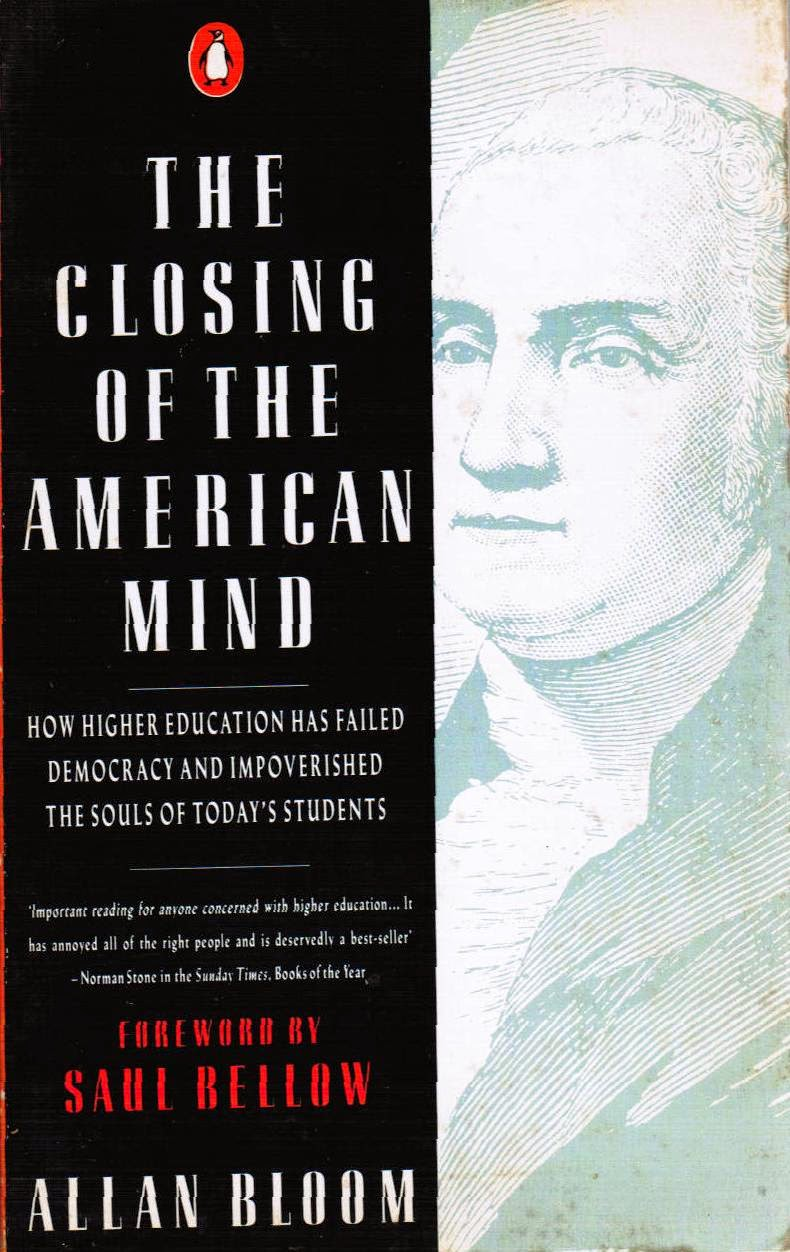 the closing of the american mind thesis The closed mind of arthur  announces a categorical rejection of the thesis of professor allan bloom's recent best selling book, the closing of the american mind.