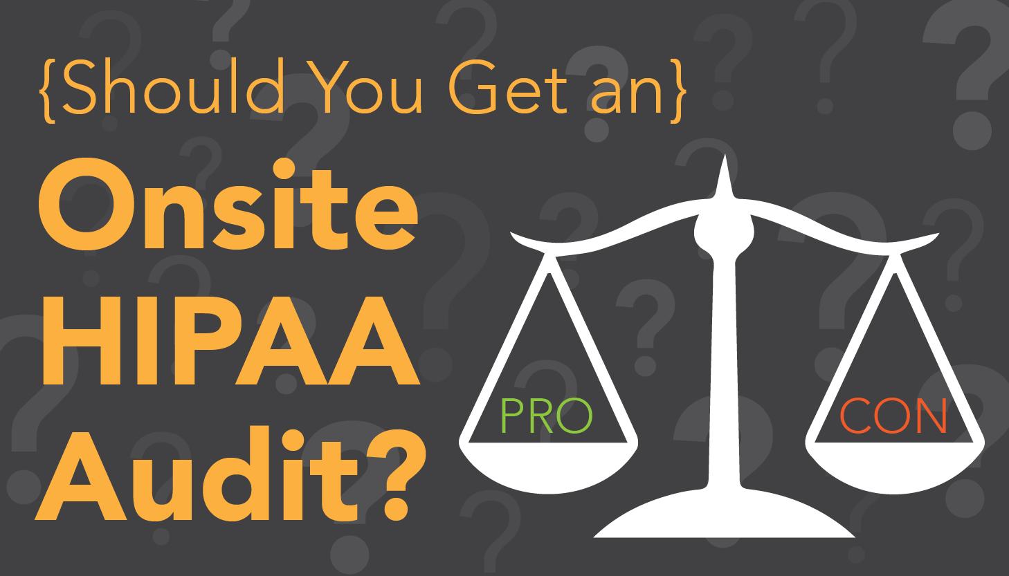 HIPAA audits, HIPAA audit protocol