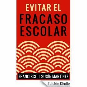 Evitar el fracaso escolar. Francisco Susín