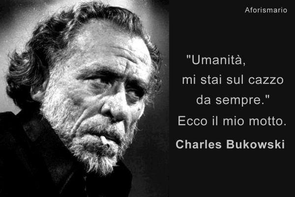 frasi charles bukowski occhi - Aforismi Charles Bukowski