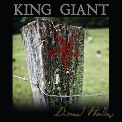 King Giant - Dismal Hollow