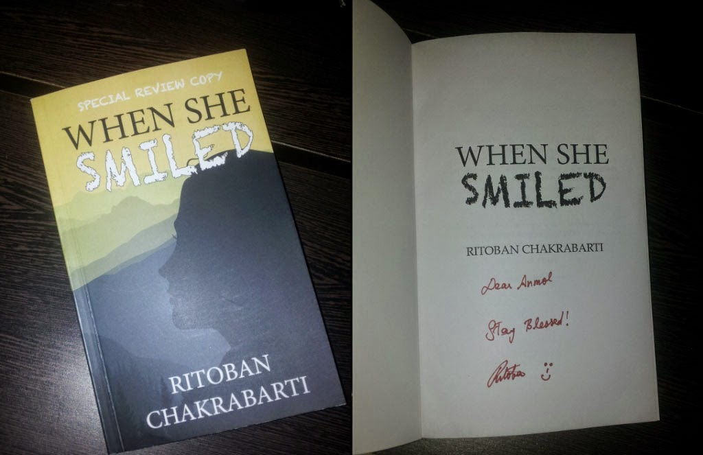 When She Smiled (Ritoban Chakrabarti) - Autographed Review Copy