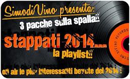 3 PACCHE SULLA SPALLA!! STAPPATI 2014.... ECCO LA PLAYLIST!!