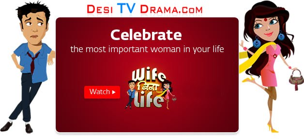 Wife Bina Life - 19th February 2011 Episode Watch Part 1