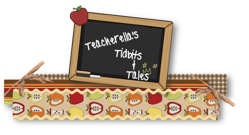 Teacherella's Tidbits & Tales